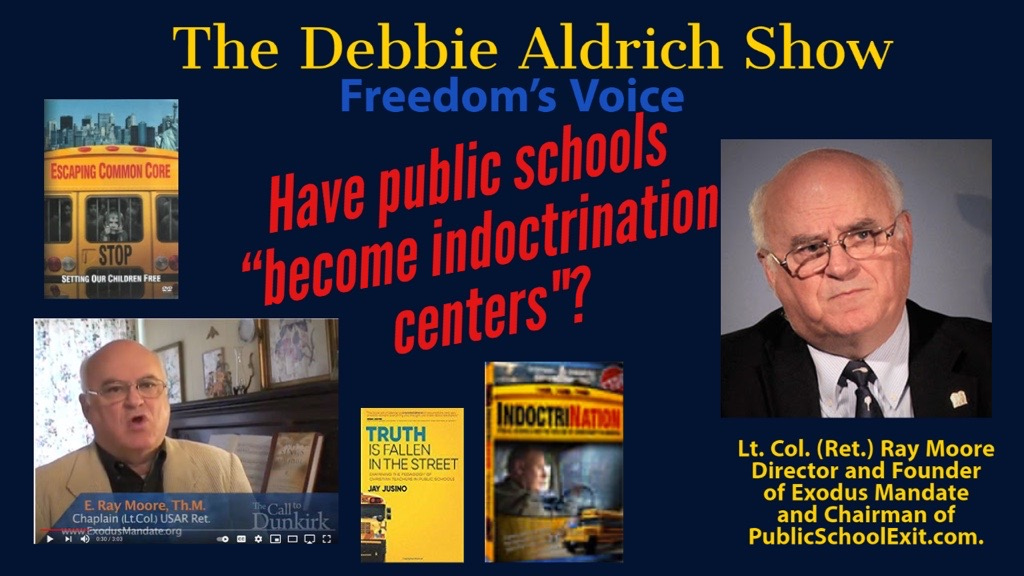 Debbie Aldrich - Have Public Schools Become Indoctrination Centers? With Lt. Col. (Ret.) Ray Moore - CD Media