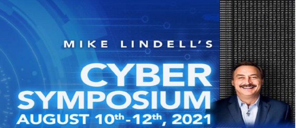 Lindell Cyber Symposium Live Blog Starting Here 8/10 10am EST